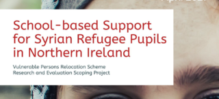 Report: School-based Support for Syrian Refugee Pupils in Northern Ireland